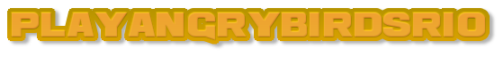 playangrybirdsriogameonline